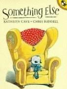 Cover of: Something Else (Picture Puffin)