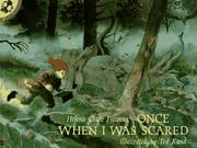 Cover of: Once When I Was Scared (Picture Puffins)