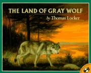 Cover of: The Land of Gray Wolf (Picture Puffins)