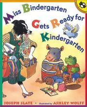Cover of: Miss Bindergarten Gets Ready for Kindergarten