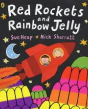 Cover of: Red Rockets and Rainbow Jelly