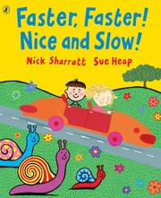 Cover of: Faster, Faster! Nice and Slow! (Picture Puffin)