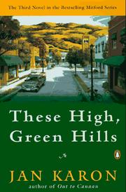 Cover of: These High, Green Hills (The Mitford Years #3)