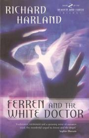 Cover of: Ferren & The White Doctor (Heaven and Earth Trilogy)