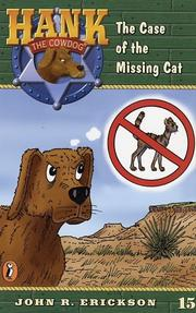 Cover of: The Case of the Missing Cat #15 (Hank the Cowdog)