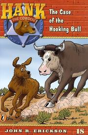 Cover of: The Case of the Hooking Bull #18 (Hank the Cowdog)