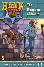 Cover of: Hank the Cowdog and the Dungeon of Doom #44 (Hank the Cowdog)
