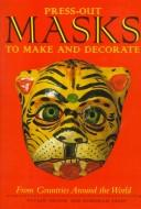 Cover of: Press-Out Masks to Make and Decorate from Around the World