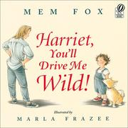 Cover of: Harriet, You'll Drive Me Wild!
