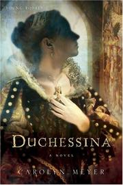 Cover of: Duchessina: A Novel of Catherine de' Medici (Young Royals #5)