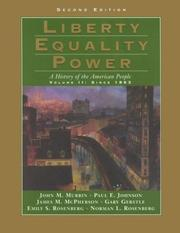 Cover of: Liberty Equality Power: A History of the American People