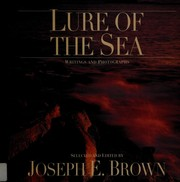 Cover of: Lure of the Sea: Writings and Photographs