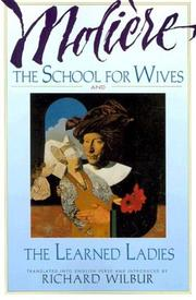 Cover of: The School for Wives and The Learned Ladies, by Moliere: Two comedies in an acclaimed translation.