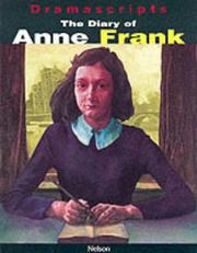 Cover of: The Diary of Anne Frank (Dramascripts)