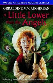 Cover of: A Little Lower Than the Angels (Oxford Children's Modern Classics)
