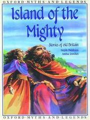 Cover of: Island of the Mighty (Oxford Myths and Legends)