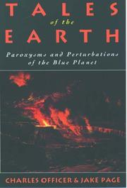 Cover of: Tales of the Earth: Paroxysms and Perturbations of the Blue Planet