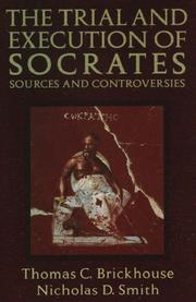 Cover of: The trial and execution of Socrates