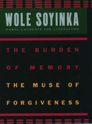 Cover of: The Burden of Memory, the Muse of Forgiveness (W.E.B. Du Bois Institute (Series).)
