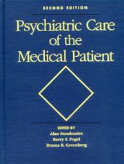 Cover of: Psychiatric care of the medical patient