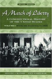 Cover of: A March of Liberty: A Constitutional History of the United States Volume I