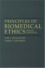 Cover of: Principles of Biomedical Ethics