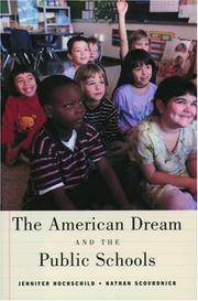 Cover of: The American Dream and the Public Schools