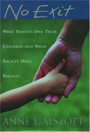 No Exit, What Parents Owe Their Children by Anne L Alstott, book cover
