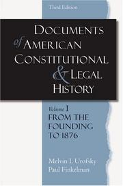 Cover of: Documents in American Constitutional and Legal History: Volume 1