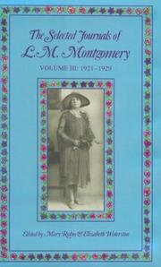 Cover of: The Selected Journals of L. M. Montgomery, Vol. 3: 1921-1929