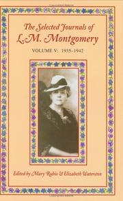 Cover of: The Selected Journals of L. M. Montgomery: Volume V: 1935-1942 (Selected Journals of L. M. Montgomery)