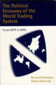 Cover of: The Political Economy of the World Trading System