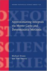 Cover of: Approximating Integrals Via Monte Carlo and Deterministic Methods