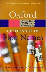 Cover of: A Dictionary of First Names (Oxford Paperback Reference)
