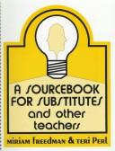 Cover of: Sourcebook for Substitutes and Other Teachers