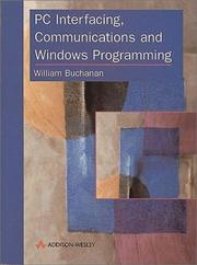 Cover of: PC Interfacing, Communications and Windows Programming