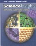 Cover of: Science Insights Exploring Matter and Energy