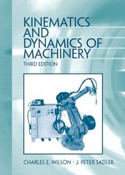 Cover of: Kinematics and Dynamics of Machinery