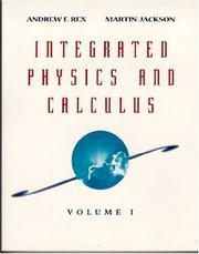 Cover of: Integrated Physics and Calculus, Volume 1