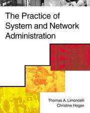 Cover of: The Practice of System and Network Administration