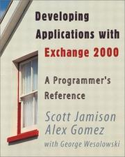 Cover of: Developing Applications with Exchange 2000 A Programmer's Guide