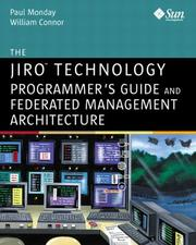 Cover of: The Jiro(TM) Technology Programmer's Guide and Federated Management Architecture