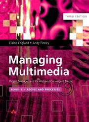 Cover of: People and Processes (Managing Multimedia: Project Management for Web and Convergent Media, Third Edition, Book 1)