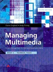 Cover of: Technical Issues (Managing Multimedia: Project Management for Web and Convergent Media, Third Edition, Book 2)