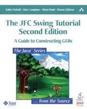 Cover of: The JFC Swing Tutorial