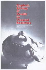 Cover of: Capital, Saving and Credit in Peasant Societies