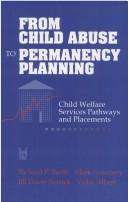 Cover of: From Child Abuse to Permanency Planning