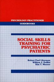 Cover of: Social Skills Training for Psychiatric Patients (Psychology Practitioner Guidebooks)