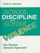 Cover of: School Discipline and School Violence