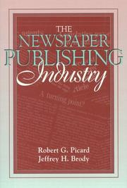 Cover of: Newspaper Publishing Industry, The